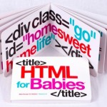 Kid Knowledge: HTML for Babies