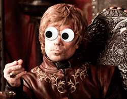 Tyrion Lannister with Googly Eyes
