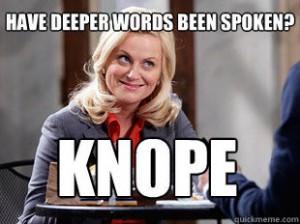 Have deeper words ever been spoken?
