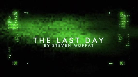 The Last Day title card - very Matrix-esque...