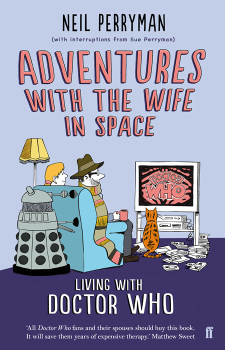 The cover for the book version of Neil Perryman's Wife in Space blog