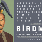 Birdman (Or The Unexpected Virtue of Ignorance) – Dork Film Preview